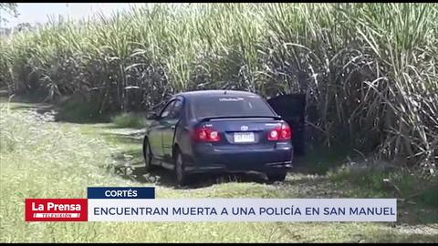 Encuentran muerta a una policía en San Manuel, Cortés