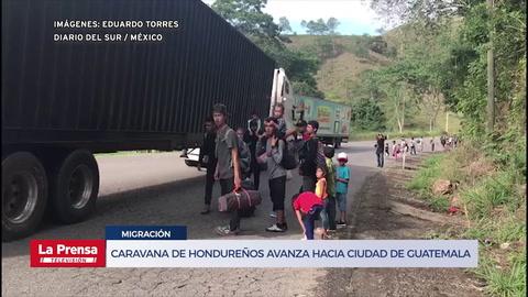 Caravana de migrantes avanza hacia Ciudad de Guatemala