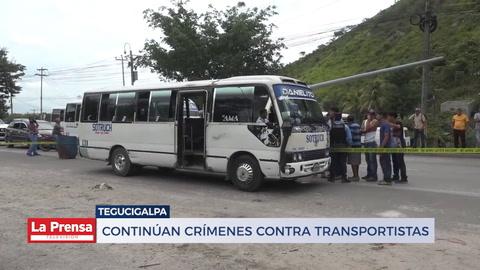 Continúan crímenes contra transportistas