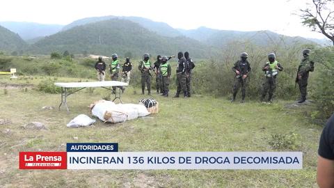 Incineran 136 kilos de droga decomisada