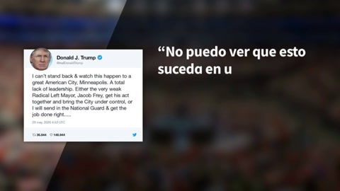 Twitter oculta un tuit de Trump sobre protestas de Minneapolis por