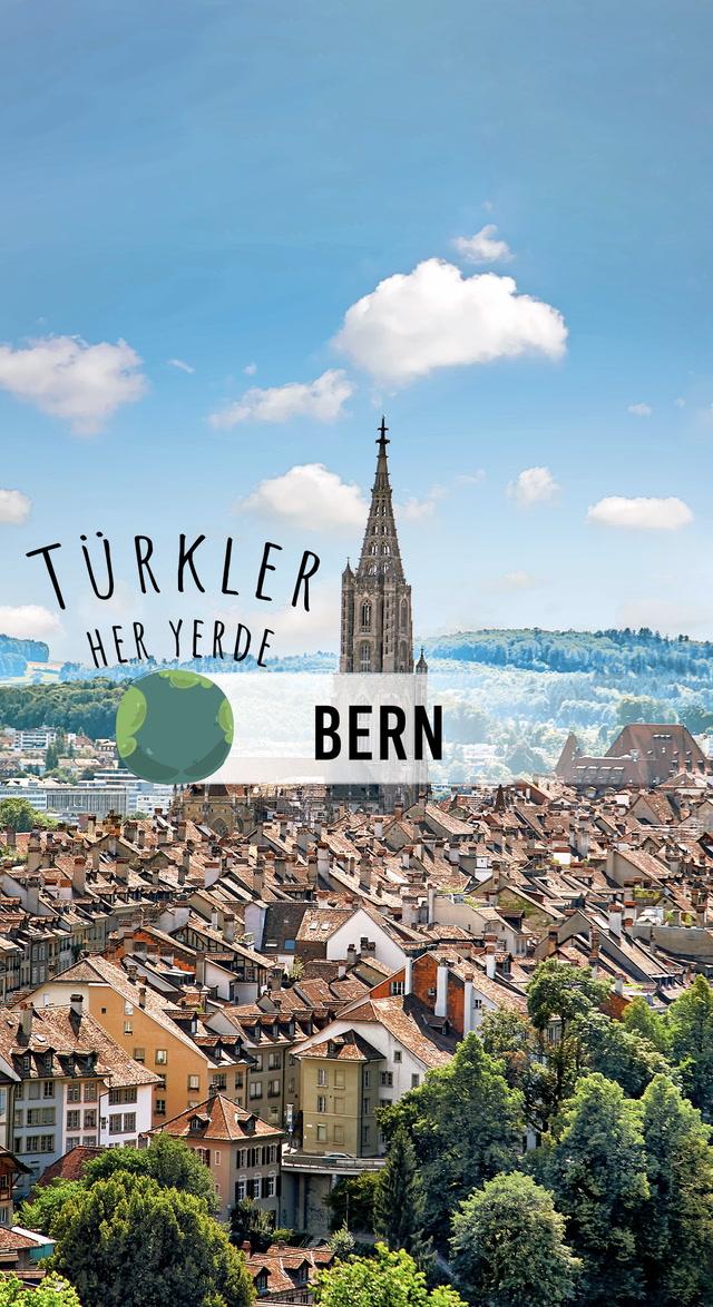 Türkler Her Yerde- Yaşanası Şehirler - Bern