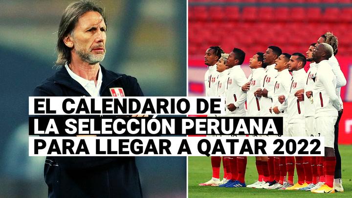 Conoce el calendario de la selección peruana para llegar a Qatar 2022
