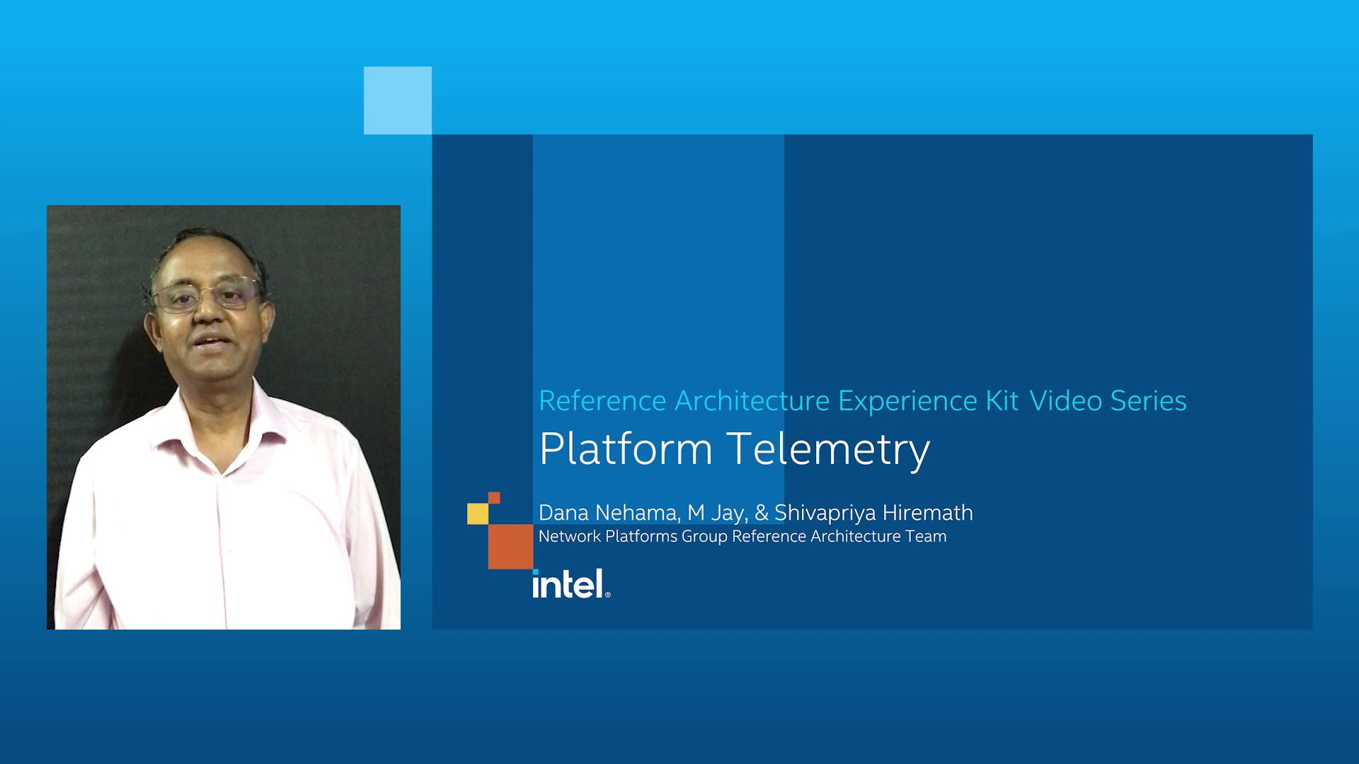 Chapter : 1 Platform Telemetry