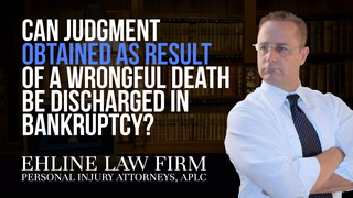 Thumbnail image for Can A Judgment Obtained As Result Of A Wrongful Death Be Discharged In Bankruptcy?