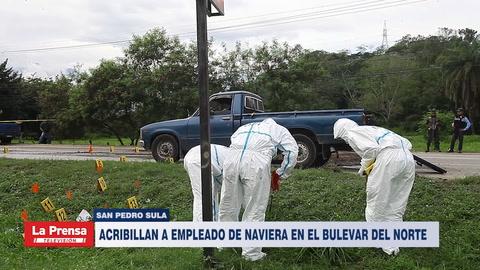 Acribillan a empleado de naviera en el bulevar del norte de San Pedro Sula