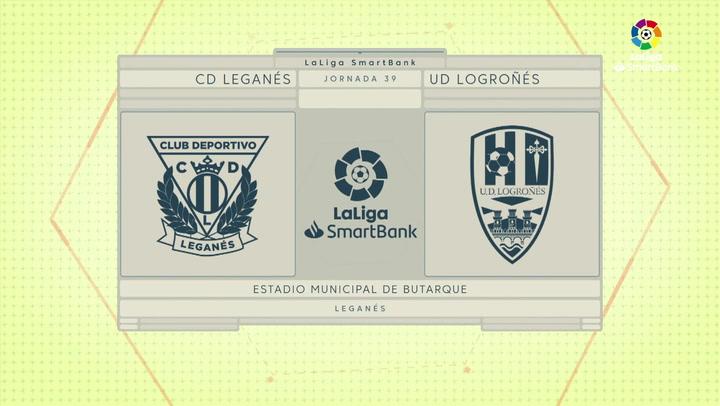 LaLiga SmartBank J39): Resumen y goles del Leganés 3-0  Logroñés