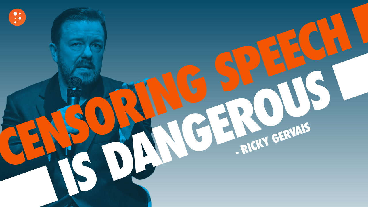 Ricky Gervais: Censoring Speech Is Dangerous