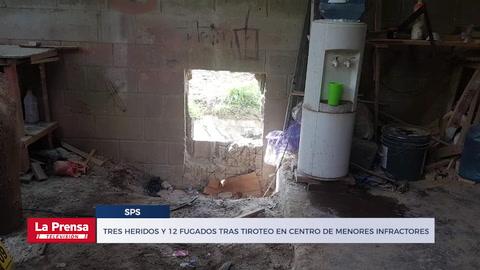 Tres heridos y 12 fugados tras tiroteo en centro de menores infractores en San Pedro Sula