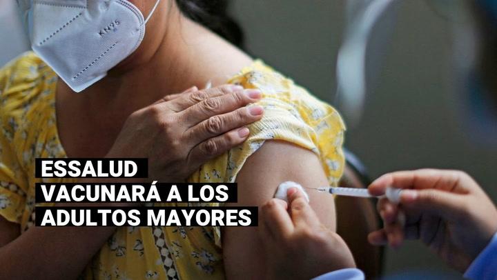 EsSalud confirma que aplicará la vacuna COVID-19 a más de un millón 700 mil asegurados adultos mayores