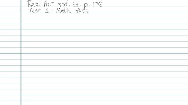Test 1 - Math - Question 53