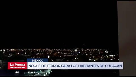 Noche de terror para los habitantes de Culiacán, Sinaloa, México