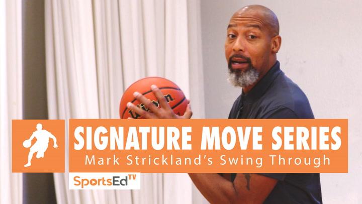 Signature Move Series: Mark Strickland's Swing Through