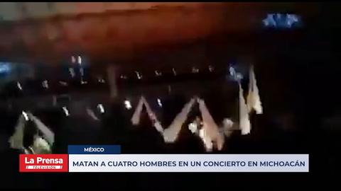 Matan a cuatro hombres en un concierto en Michoacán