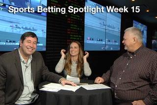 Sports Betting Spotlight Week 15
