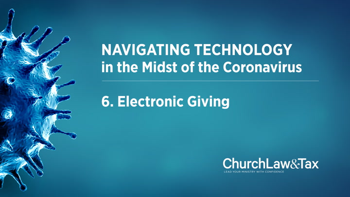 Navigating Technology in the Midst of the Coronavirus: Electronic Giving
