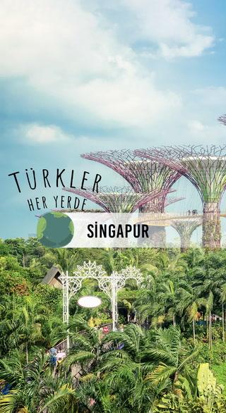 Türkler Her Yerde- Singapur