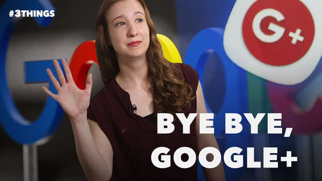 Will Anyone Miss Google+? 3 Things to Know.