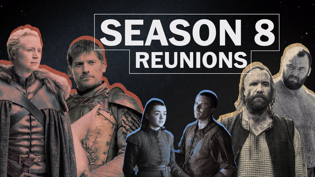 'Game of Thrones' Season 8: The reunions we're looking forward to