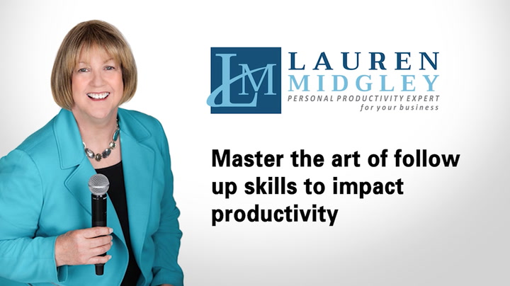 Master the art of follow up skills to impact productivity