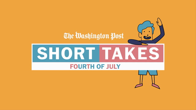 Short Takes: Fourth of July