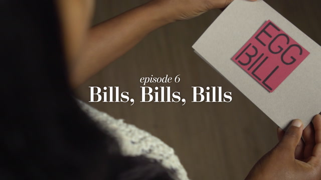 Bills, Bills, Bills: Episode 6