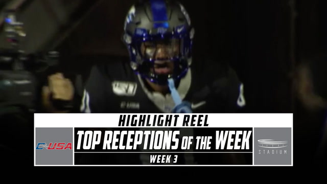 Conference USA Top Receptions of the Week: Week 3 (2019)