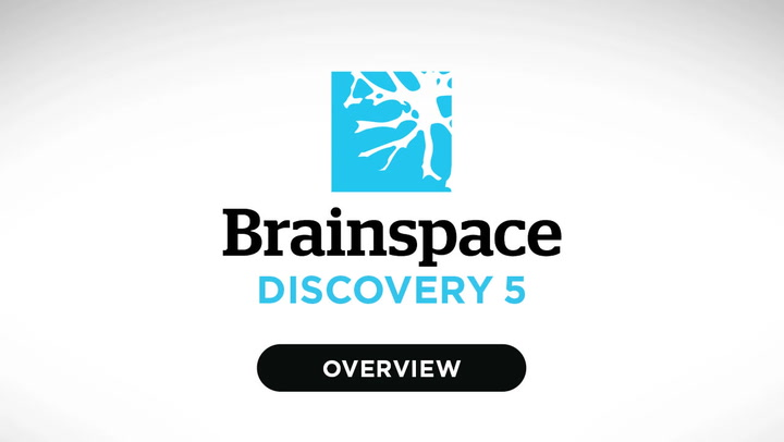 Overview Video of Brainspace Discovery