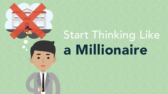 6 Steps to Thinking Like a Millionaire