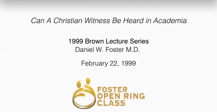 Can A Christian Witness Be Heard in Academia: 1999 Brown Lecture Series | First Presbyterian Church Dallas, TX