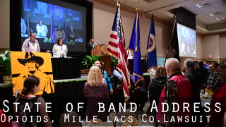 State of Band Address Opioids and Mille Lacs Co. Lawsuit