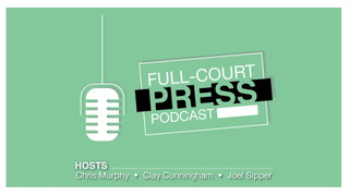 Full-Court Press Podcast EP 87