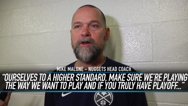 Nuggets Head Coach Mike Malone Breaks Down His Playoff Aspirations