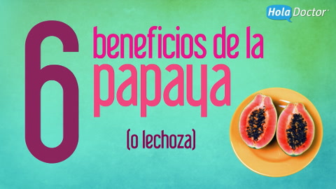 6 beneficios de la papaya