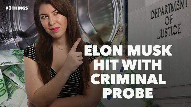 Elon Musk Hit With Criminal Probe. 3 Things to Know Today.