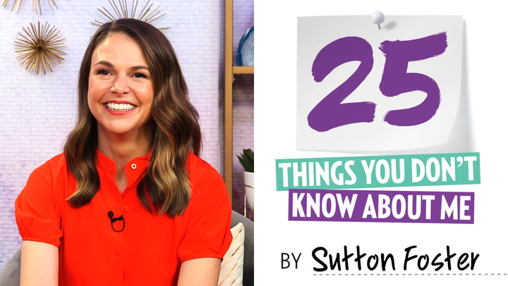 Sutton Foster: 25 Things You Don't Know About Me (I Auditioned for 'The Mickey Mouse Club' When I Was 15)