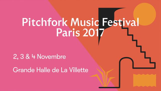 Pitchfork Music Festival Paris 2017