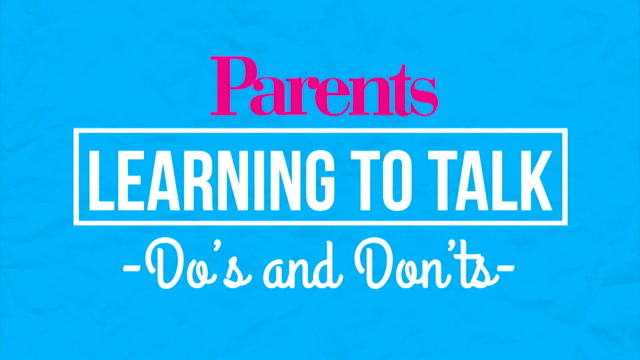 The Dos and Don'ts of Baby Talk