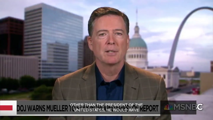 James Comey: If pressed, Mueller would say there's evidence to charge Trump