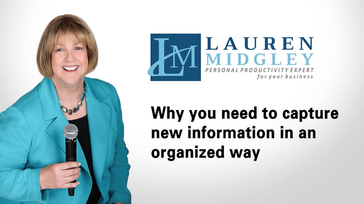 Why you need to organize how you capture new information