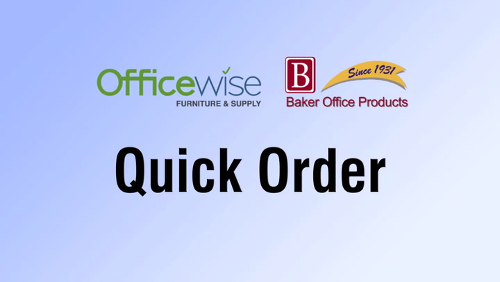Quick Order at shop.BakerOfficeProducts.com