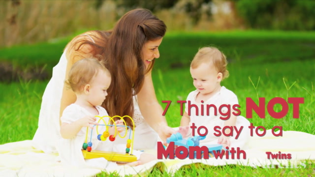 7 Things NOT to Say to a Mom with Twins