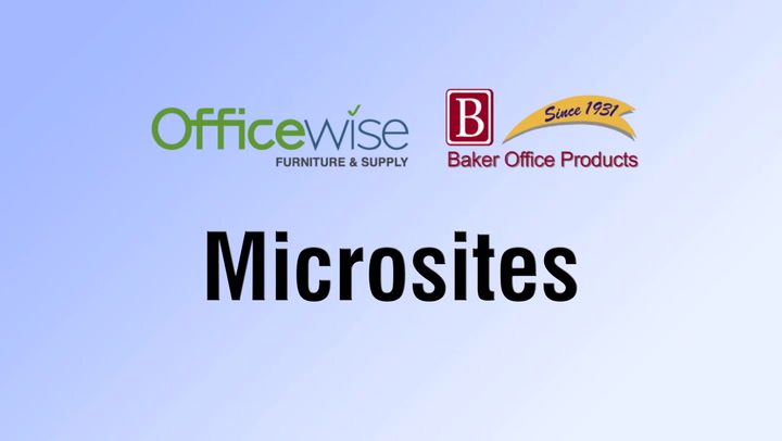 Microsites | Access at shop.BakerOfficeProducts.com