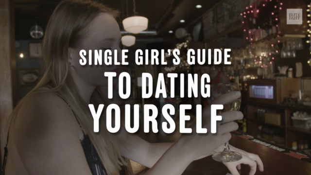 Single Girl's Guide To Dating Yourself