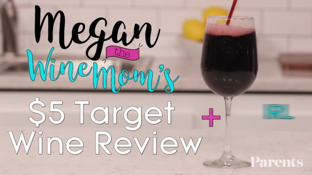 Megan the Wine Mom's $5 Target Wine Review