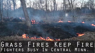 Grass Fires Keep Firefighters Busy In Central Minn.