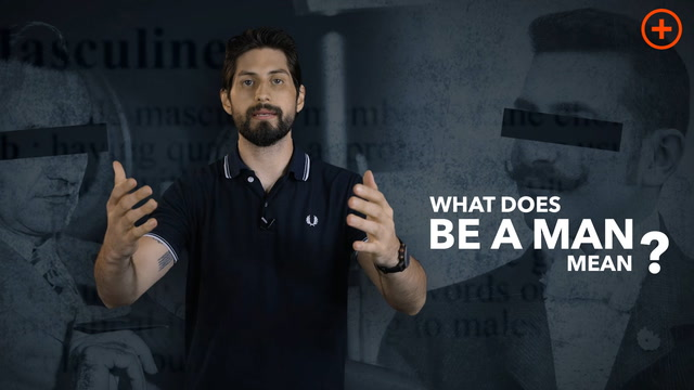 What Does 'Be A Man' Mean? - deTOX