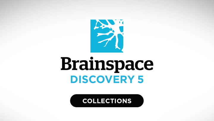 Discovery Collections video | Brainspace Discovery