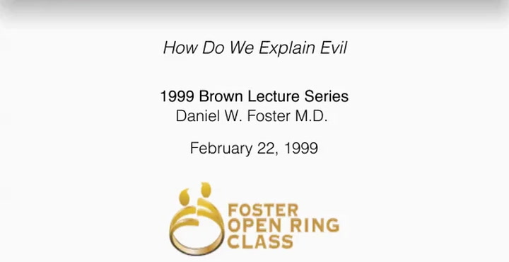 How Do We Explain Evil: 1999 Brown Lecture Series | First Presbyterian Church Dallas, TX
