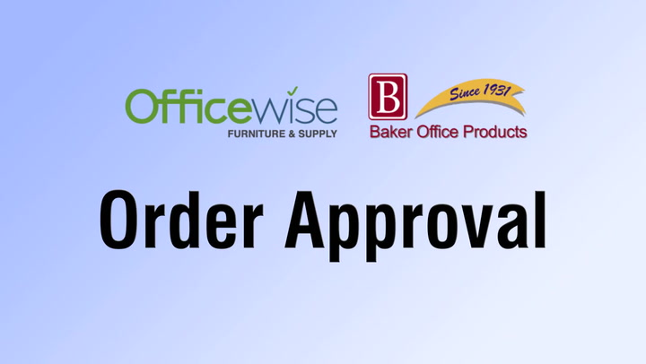 Order Approval with shop.BakerOfficeProducts.com